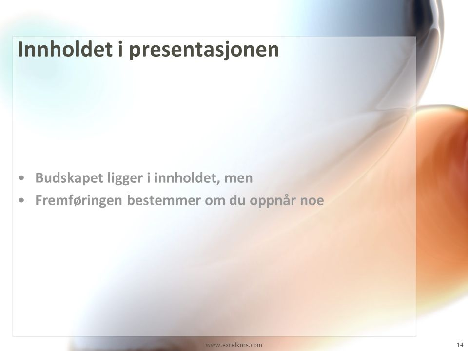 Innholdet i presentasjonen