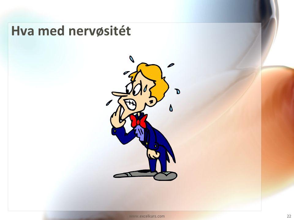Hva med nervøsitét