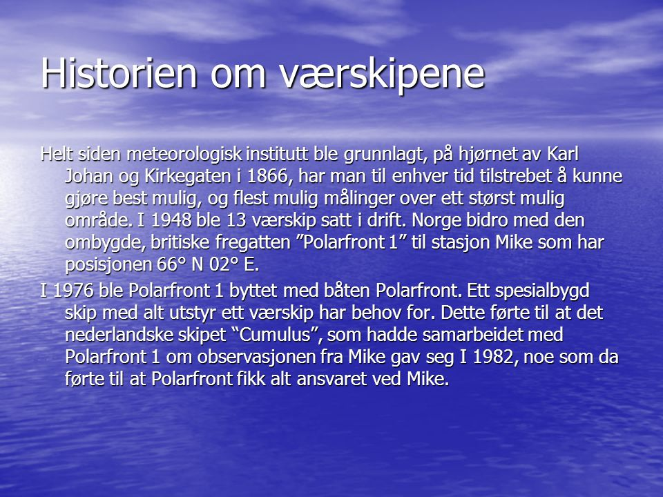 Historien om værskipene