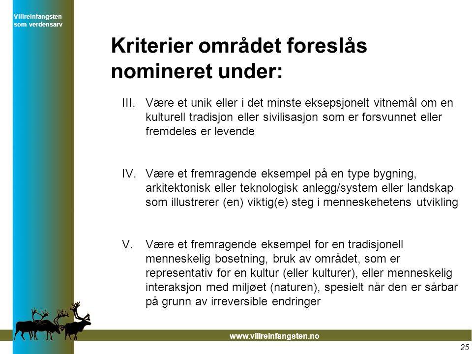 Kriterier området foreslås nomineret under: