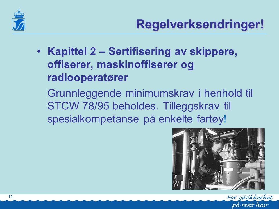 Regelverksendringer! Kapittel 2 – Sertifisering av skippere, offiserer, maskinoffiserer og radiooperatører.