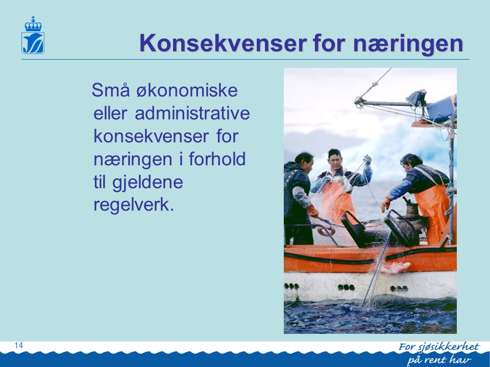 Konsekvenser for næringen