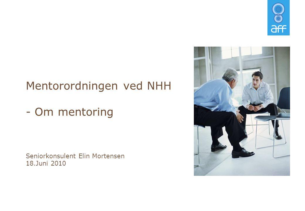 Mentorordningen ved NHH - Om mentoring