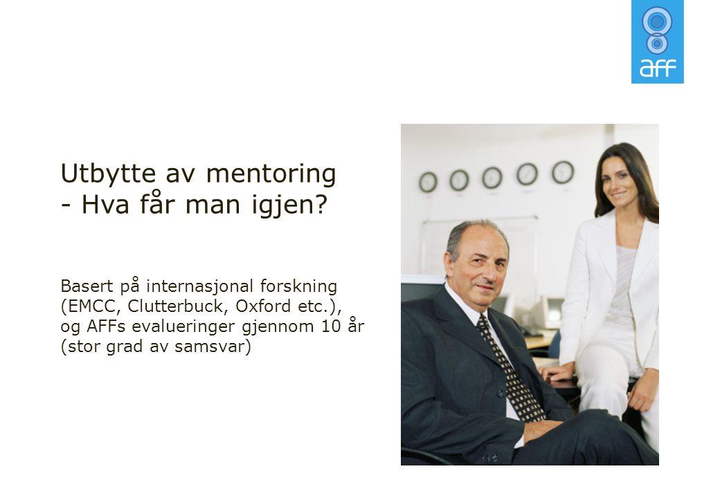 Utbytte av mentoring Hva får man igjen