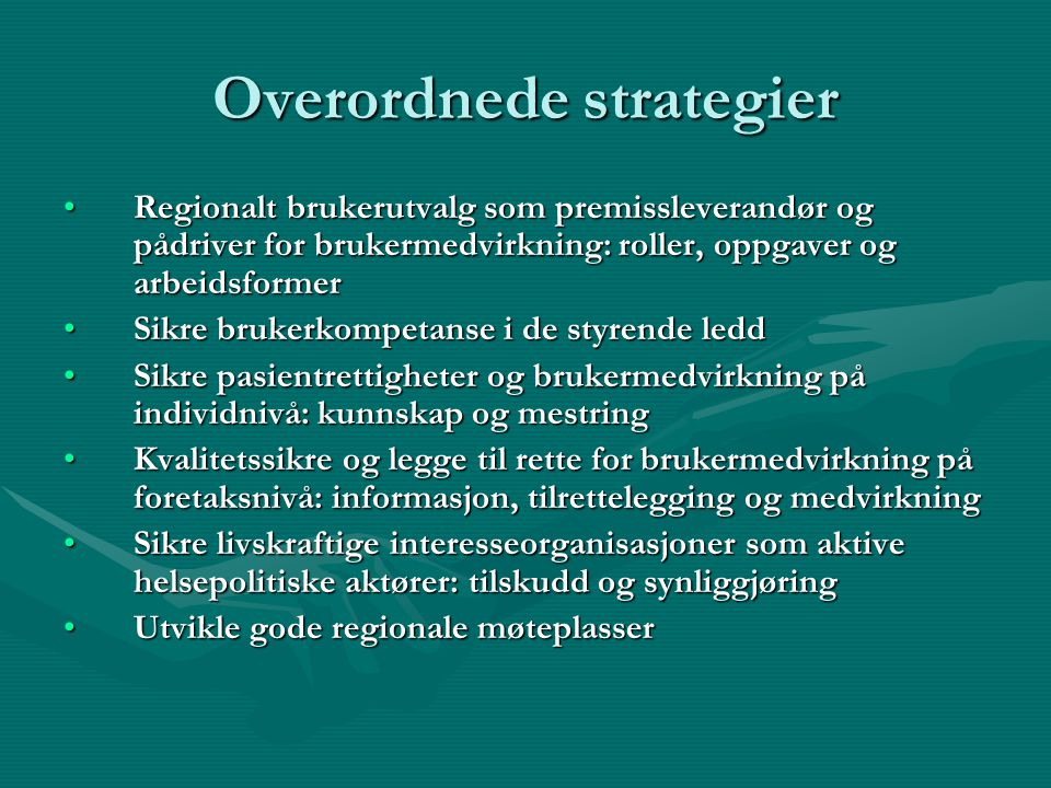 Overordnede strategier