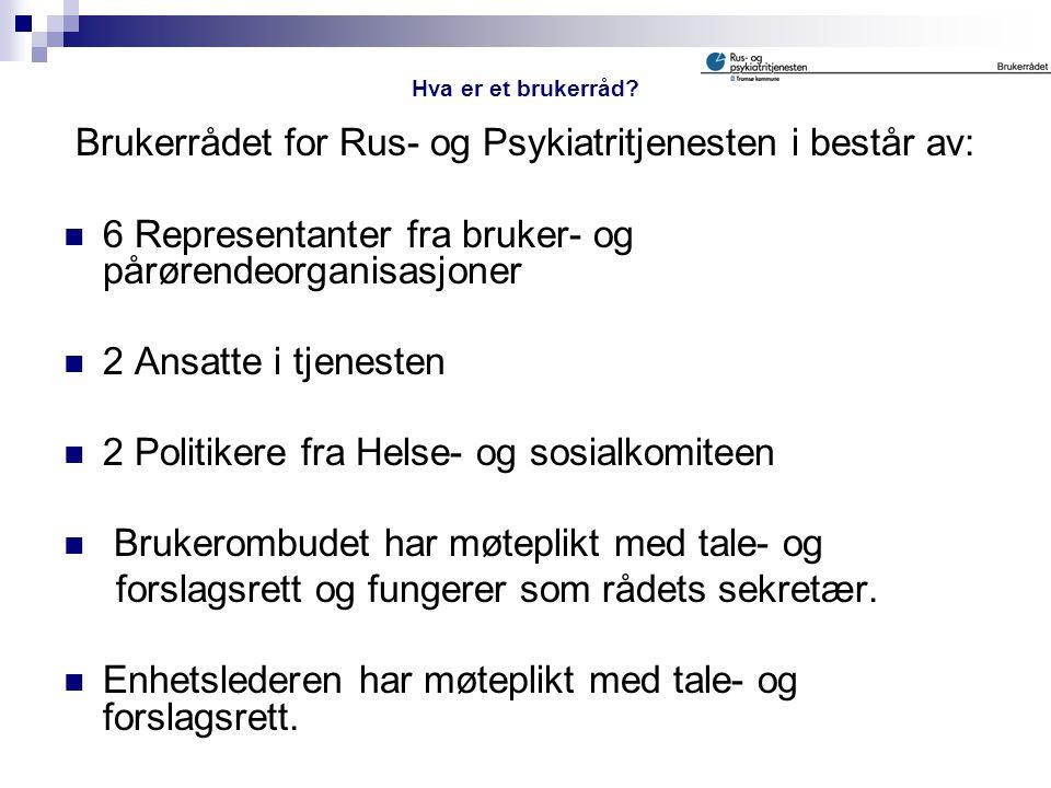 Brukerrådet for Rus- og Psykiatritjenesten i består av: