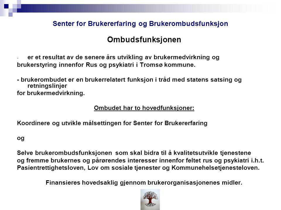 Senter for Brukererfaring og Brukerombudsfunksjon