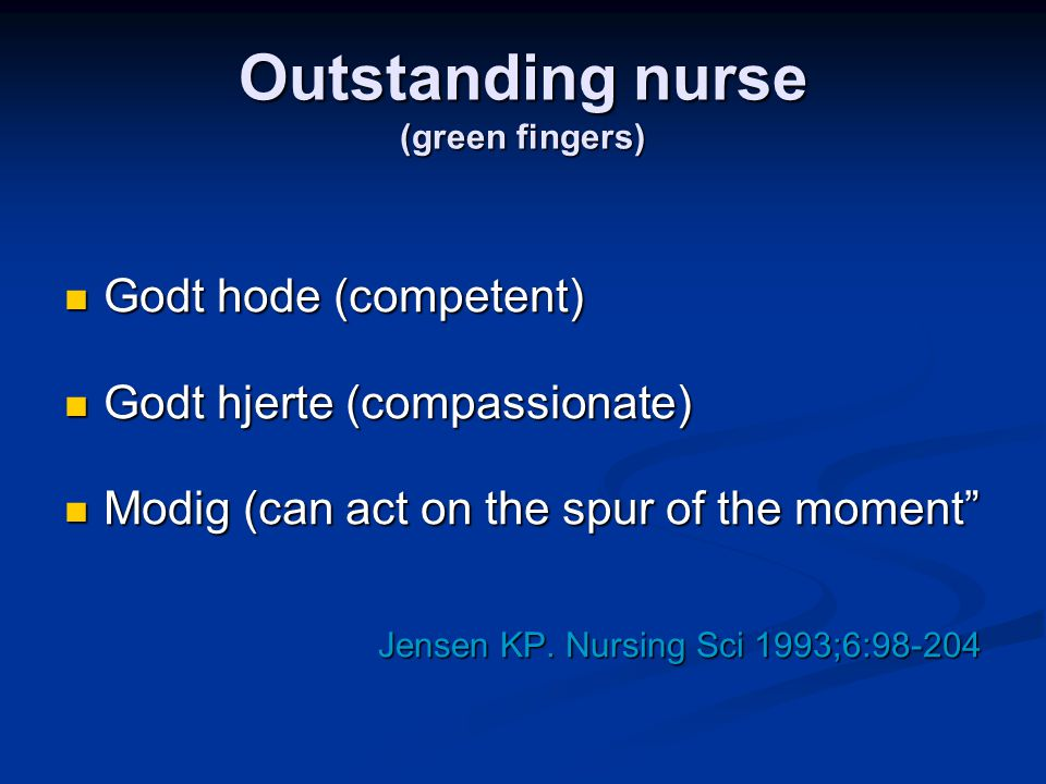Outstanding nurse (green fingers)
