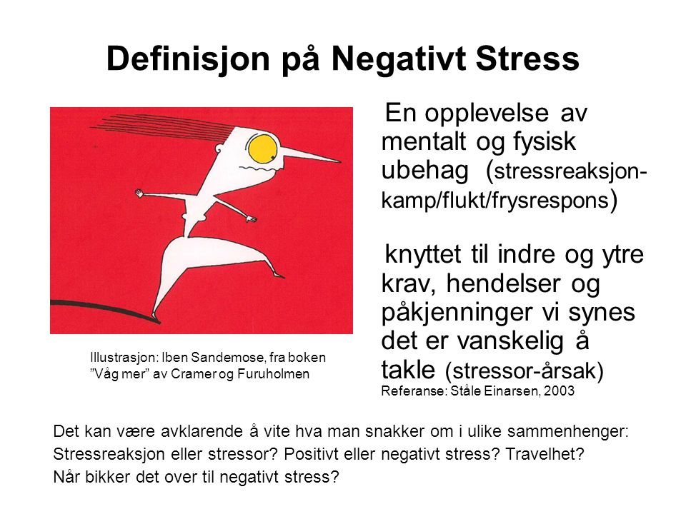 Definisjon på Negativt Stress