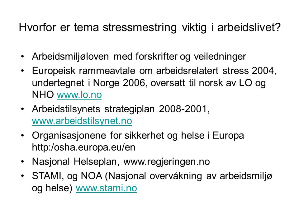 Hvorfor er tema stressmestring viktig i arbeidslivet