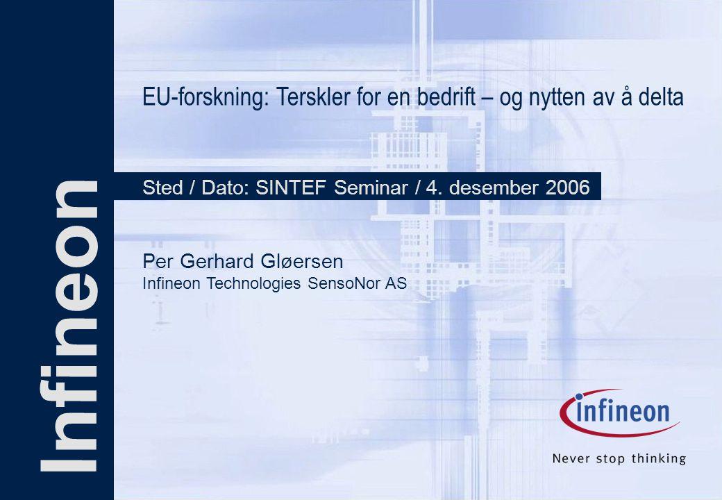 Infineon EU-forskning: Terskler for en bedrift – og nytten av å delta