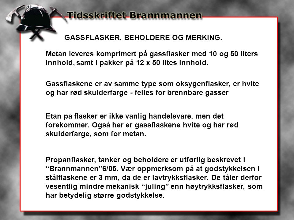 GASSFLASKER, BEHOLDERE OG MERKING.