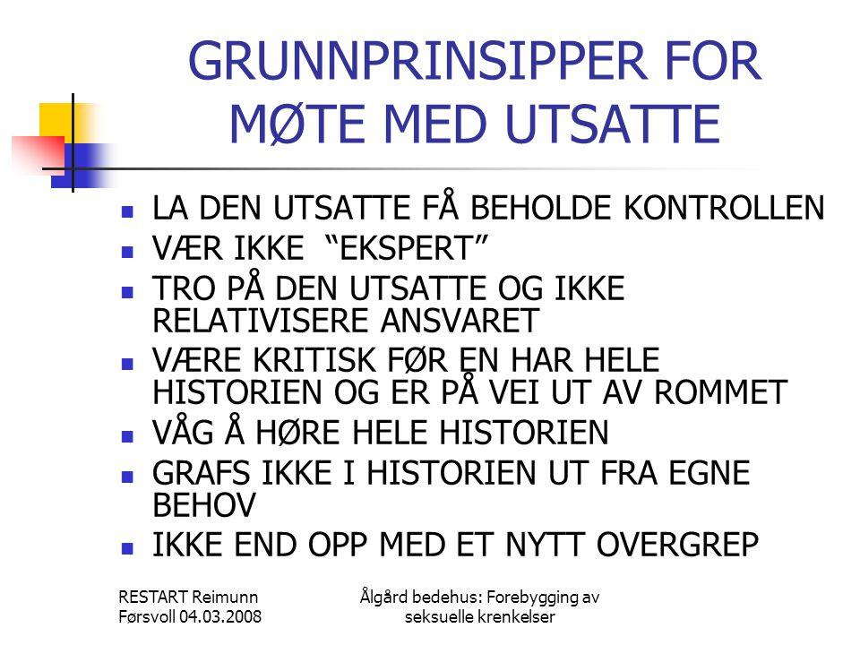 GRUNNPRINSIPPER FOR MØTE MED UTSATTE
