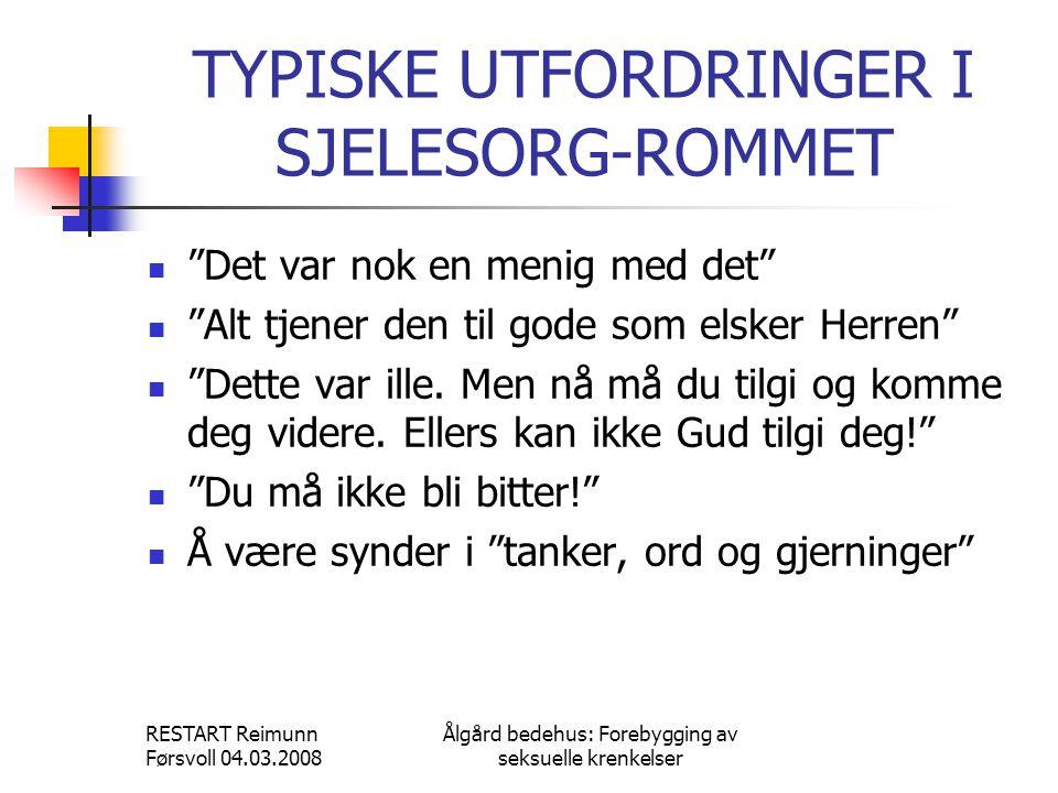 TYPISKE UTFORDRINGER I SJELESORG-ROMMET
