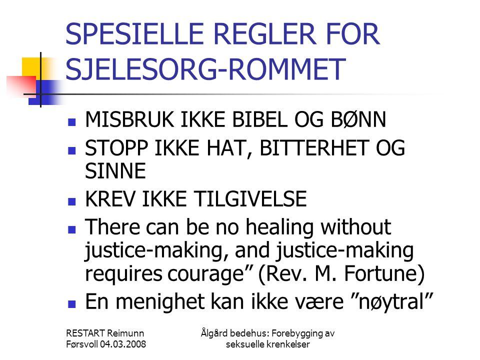 SPESIELLE REGLER FOR SJELESORG-ROMMET
