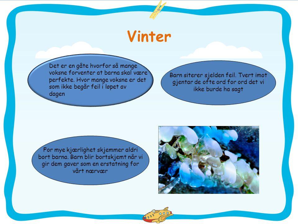 Vinter Det er en gåte hvorfor så mange
