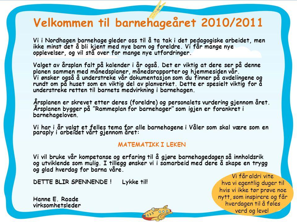 Velkommen til barnehageåret 2010/2011