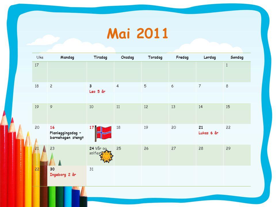 Mai 2011 Uke Mandag Tirsdag Onsdag Torsdag Fredag Lørdag Søndag 17 1