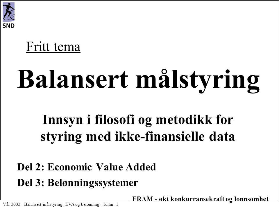Innsyn i filosofi og metodikk for styring med ikke-finansielle data