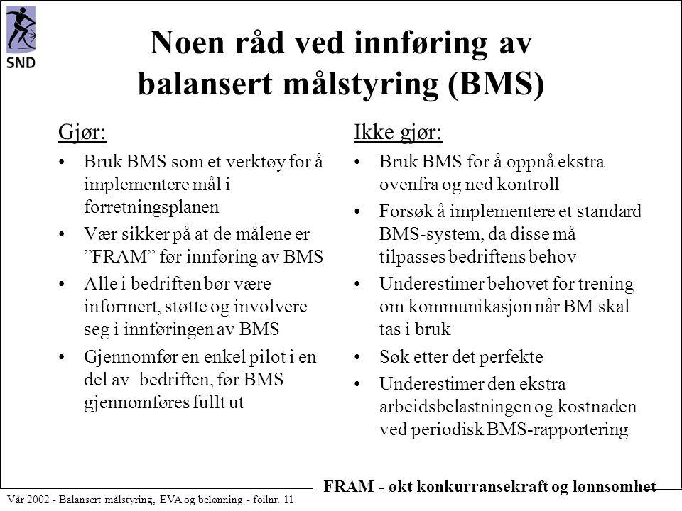 Noen råd ved innføring av balansert målstyring (BMS)