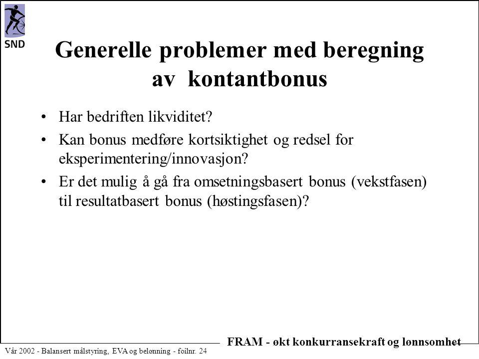 Generelle problemer med beregning av kontantbonus