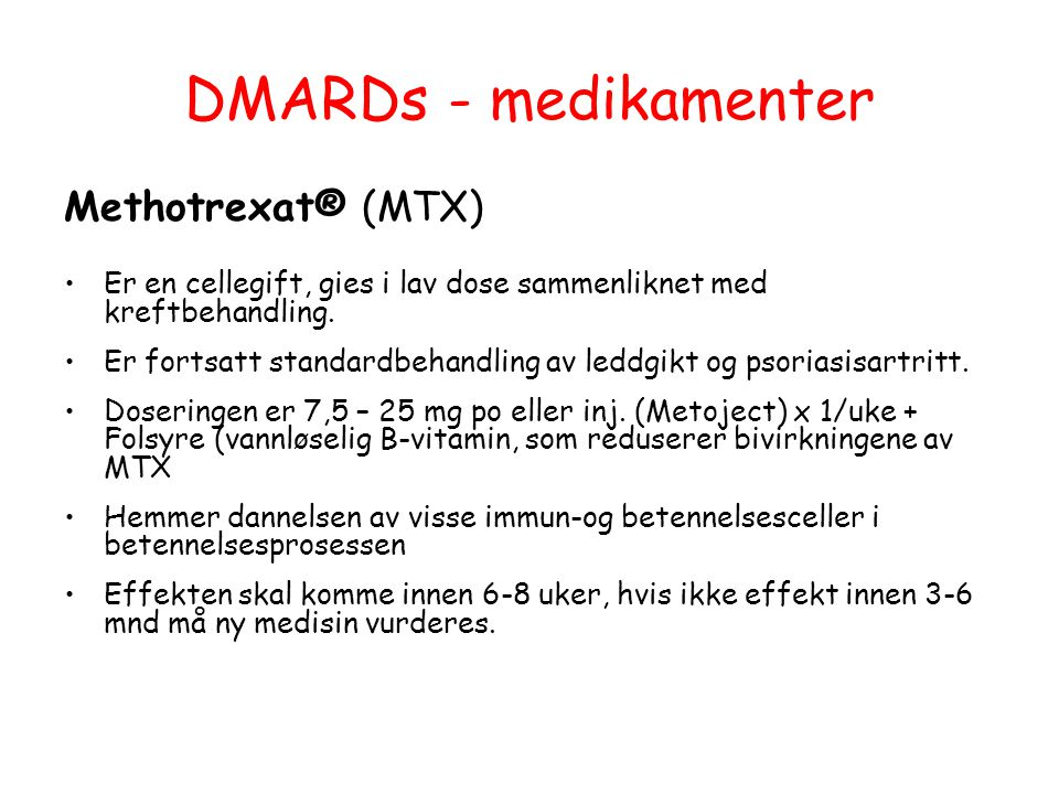 DMARDs - medikamenter Methotrexat® (MTX)