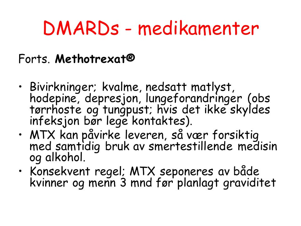 DMARDs - medikamenter Forts. Methotrexat®