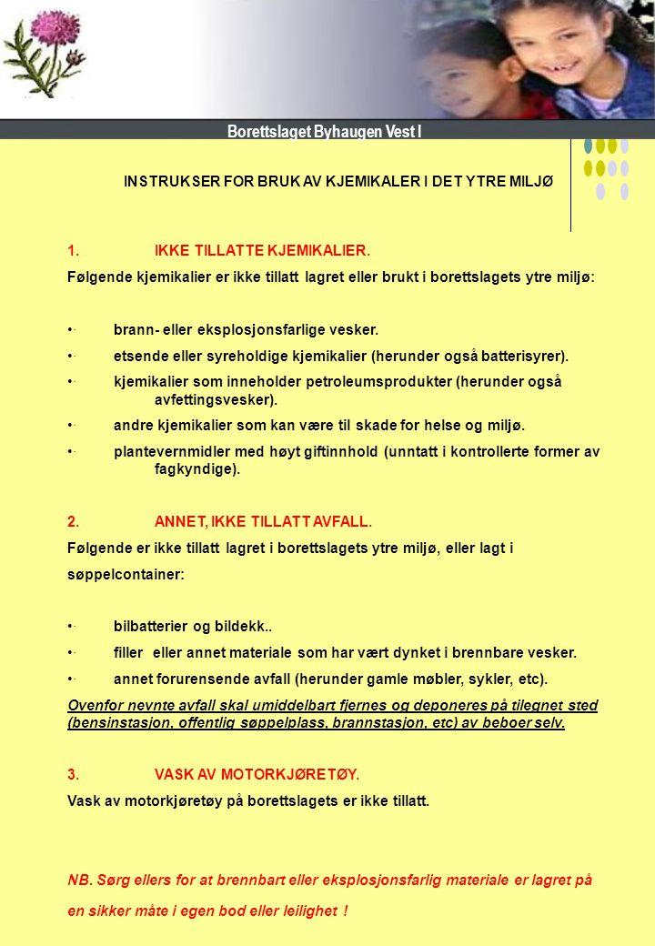INSTRUKSER FOR BRUK AV KJEMIKALER I DET YTRE MILJØ