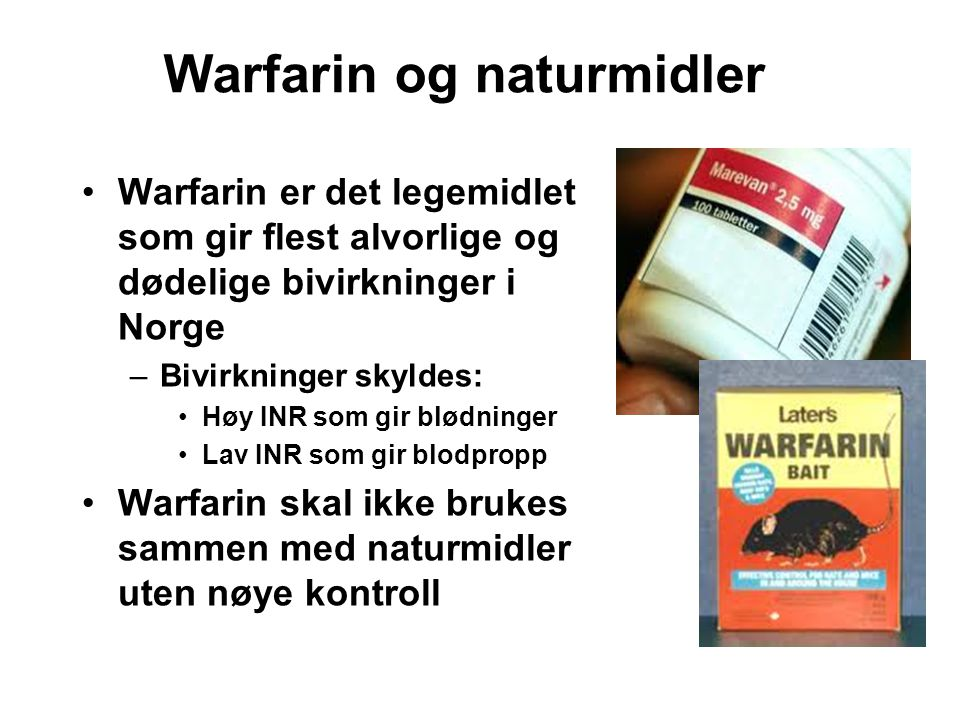 Warfarin og naturmidler