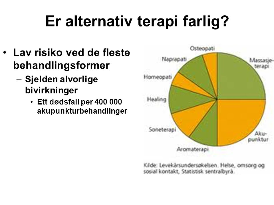 Er alternativ terapi farlig