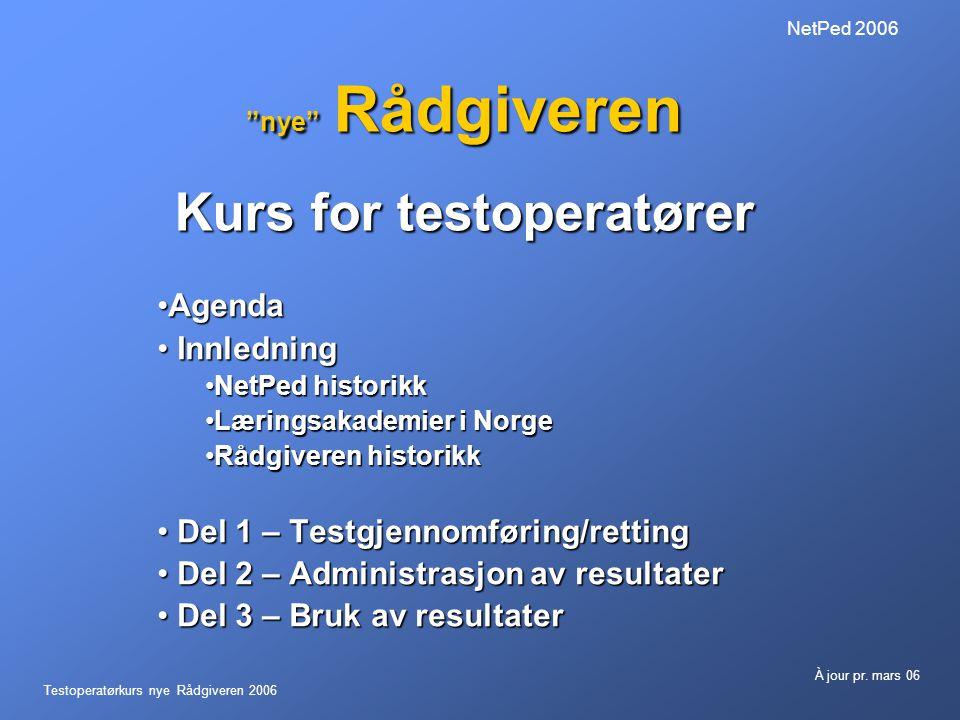 nye Rådgiveren Kurs for testoperatører