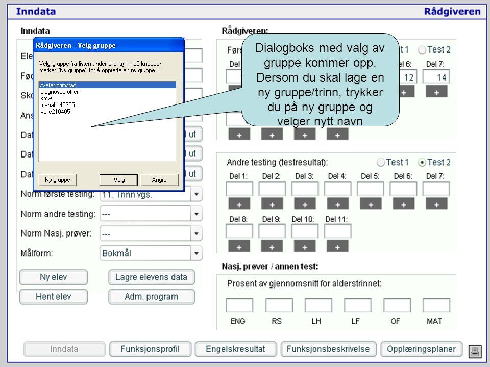 NetPed 2006 Dialogboks med valg av gruppe kommer opp.