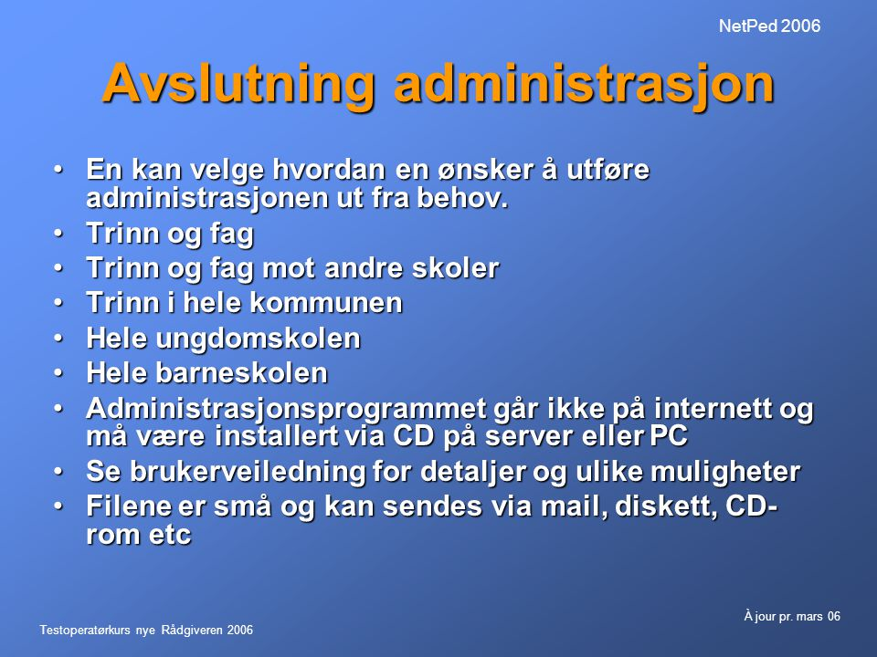 Avslutning administrasjon