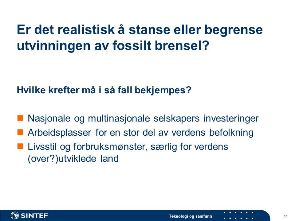 Er det realistisk å stanse eller begrense utvinningen av fossilt brensel