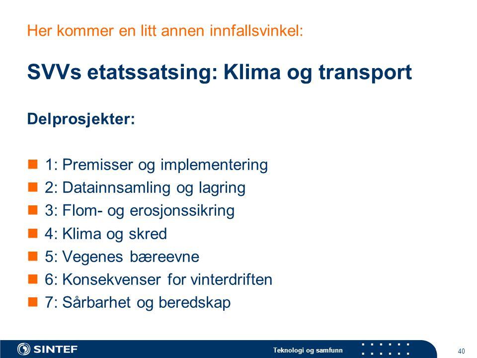 Her kommer en litt annen innfallsvinkel: SVVs etatssatsing: Klima og transport