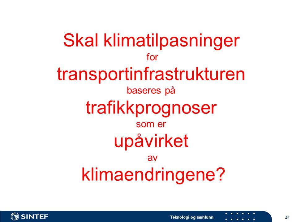 Skal klimatilpasninger for transportinfrastrukturen baseres på trafikkprognoser som er upåvirket av klimaendringene