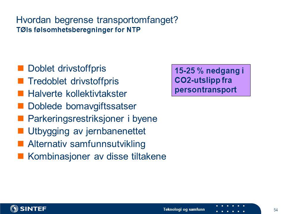 Hvordan begrense transportomfanget TØIs følsomhetsberegninger for NTP