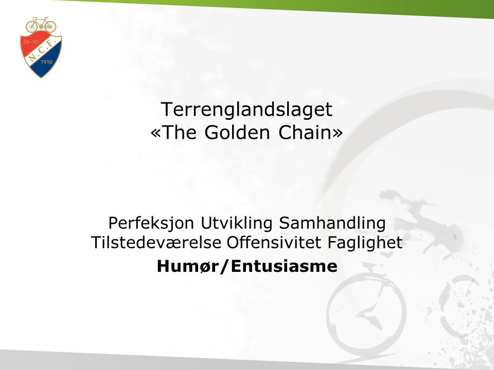 Terrenglandslaget «The Golden Chain»