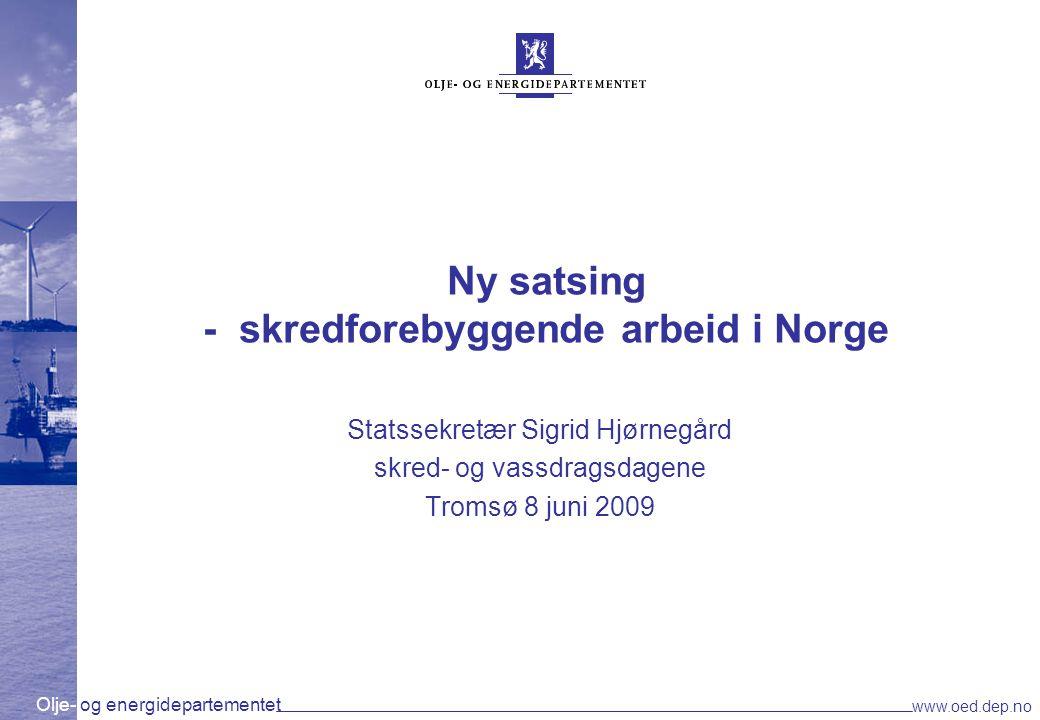 Ny satsing - skredforebyggende arbeid i Norge
