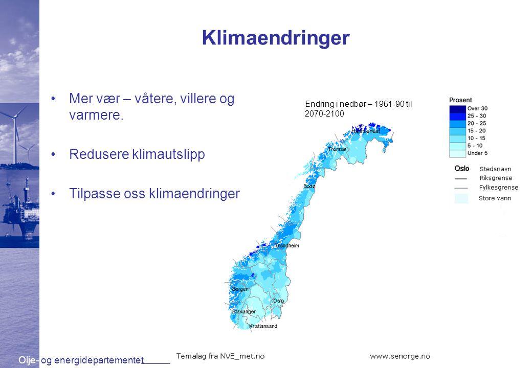 Klimaendringer Mer vær – våtere, villere og varmere.