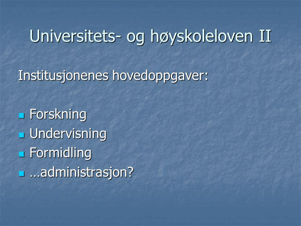 Universitets- og høyskoleloven II