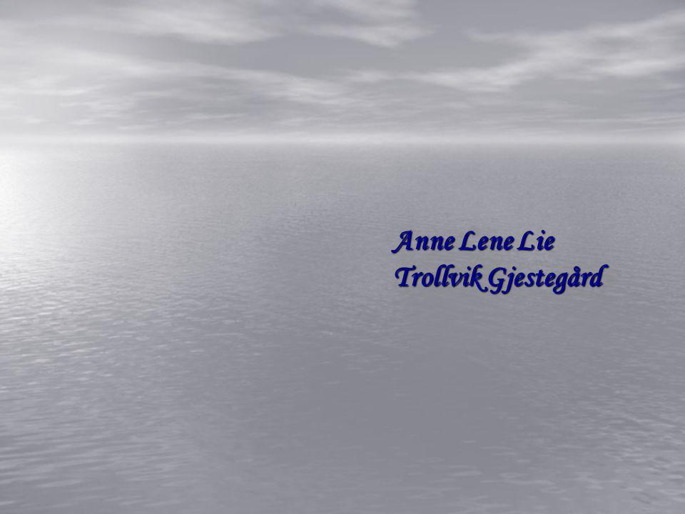 Anne Lene Lie Trollvik Gjestegård