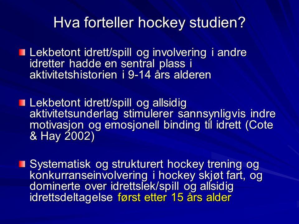 Hva forteller hockey studien