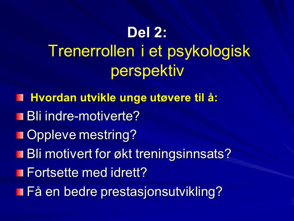 Del 2: Trenerrollen i et psykologisk perspektiv
