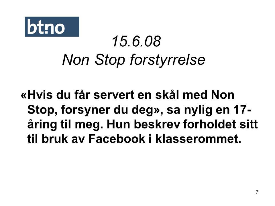15.6.08 Non Stop forstyrrelse