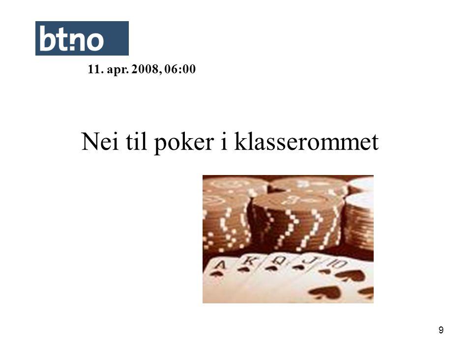 Nei til poker i klasserommet