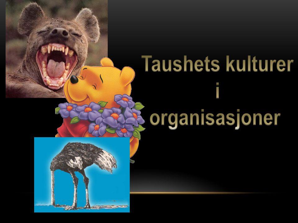 Taushets kulturer i organisasjoner