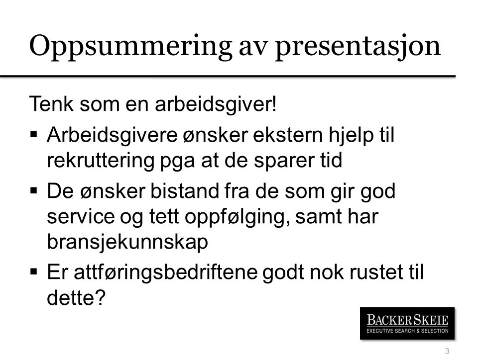 Oppsummering av presentasjon