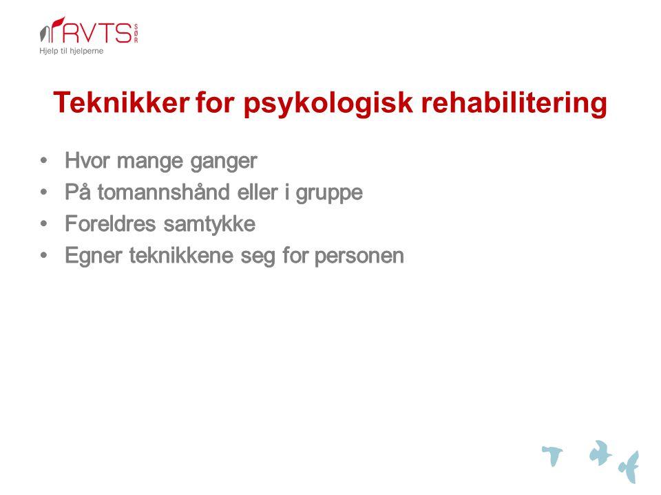 Teknikker for psykologisk rehabilitering