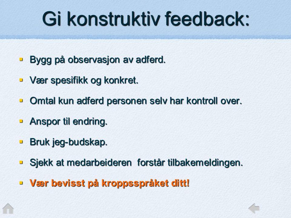 Gi konstruktiv feedback: